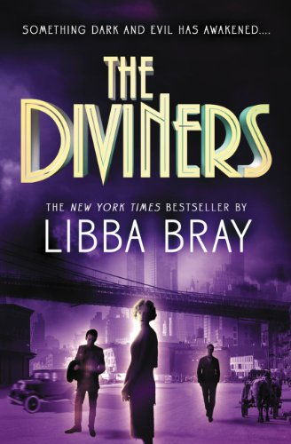 The Diviners by Libba Bray | reading, books
