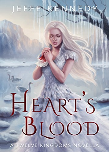 Heart's Blood by Jeffe Kennedy | reading, books, books covers, cover love, snow