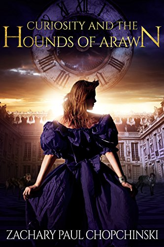 Curiosity and the Hounds of Arawn by Zachary Paul Chopchinski