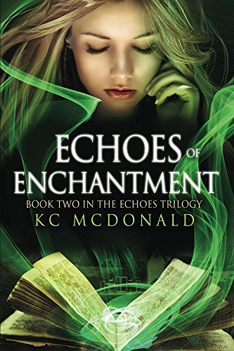 Echoes of Enchantment by KC McDonald | books, reading, book covers