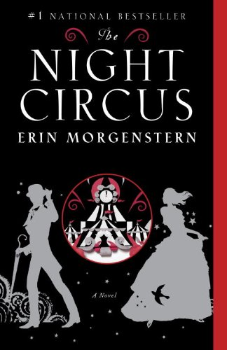 The Night Circus by Erin Morgenstern | books, reading, book covers