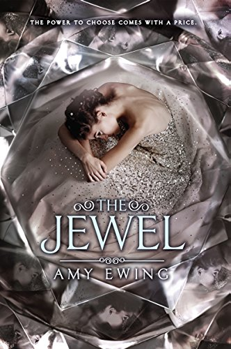 The Jewel by Amy Ewing | books, reading, book covers, cover love