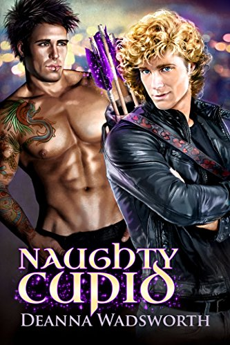 Naughty Cupid by Deanna Wadsworth   books, reading, book covers