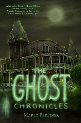 The Ghost Chronicles by Marlo Berliner | reading, books