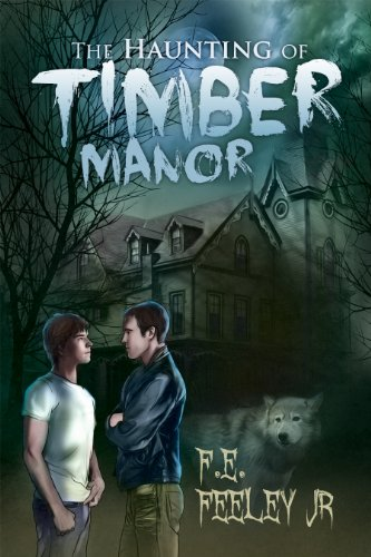 The Haunting of Timber Manor by F.E. Feeley Jr | reading, books
