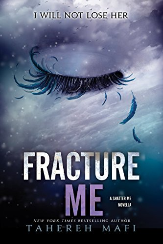 Fracture Me by Tahereh Mafi | reading, books