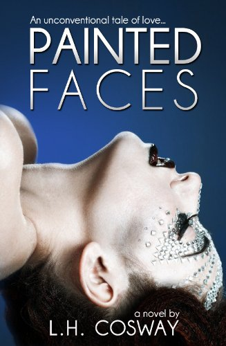 Painted Faced by L.H. Cosway | books, reading, book covers, cover love