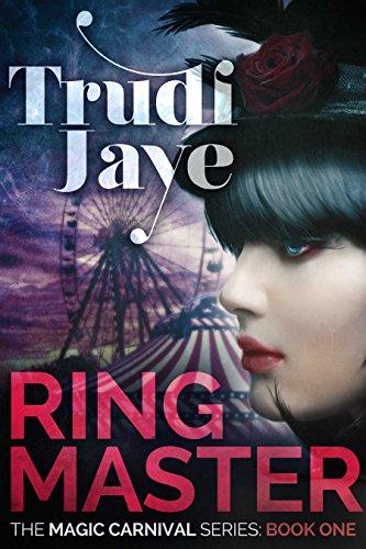 Ringmaster by Trudi Jaye | books, reading, book covers