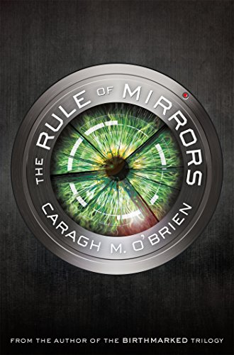 The Rule of Mirrors by Caragh O'Brien | books, reading, book covers, cover love, eyes