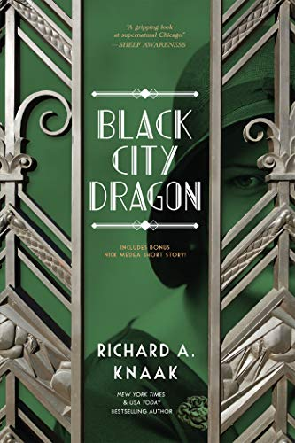 Black City Dragon by Richard A. Knaak