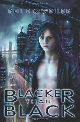 Blacker Than Black by Rhi Etzweiler | reading, books