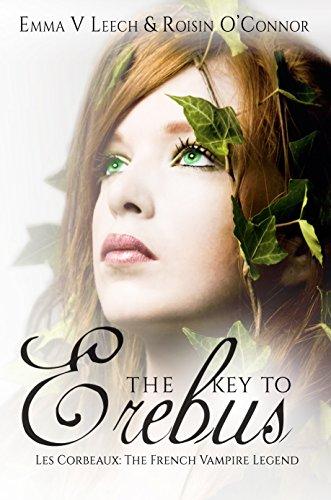 The Key to Erebus by Emma V. Leech & Roisin O'Connor | reading, books