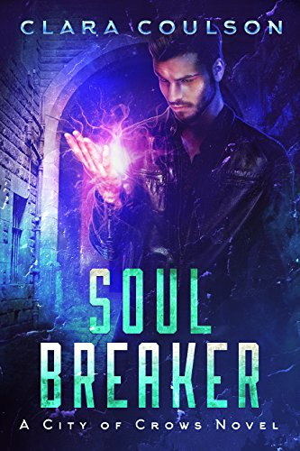 Soul Breaker by Clara Coulson | books, reading, book covers