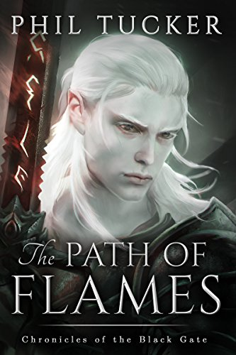 The Path of Flames by Phil Tucker | reading, books