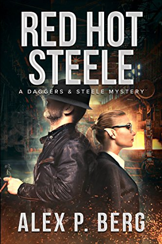 Red Hot Steele by Alex P. Berg | books, reading, book covers