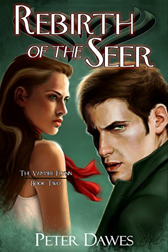 Rebirth of the Seer by Peter Dawes | reading, books, book covers, cover love, vampires