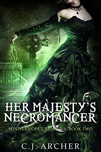 Her Majesty's Necromancer by C.J. Archer | reading, books, book covers, cover love, fashion