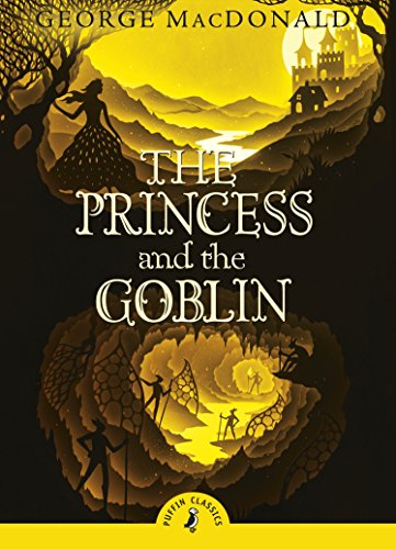 The Princess and the Goblin by George MacDonald | reading, books, book covers, cover love, yellow