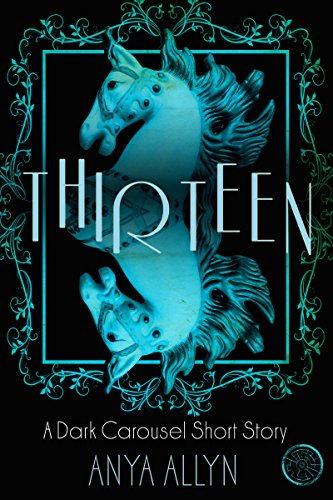 Thirteen by Anya Allyn | books, reading, book covers