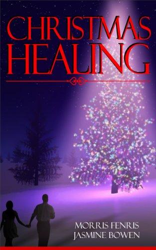 Christmas Healing by Morris Fenris & Jasmine Bowen | books, reading, book covers