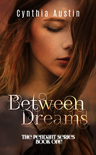 Between Dreams by Cynthia Austin | reading, books