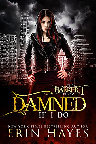 Damned If I Do by Erin Hayes