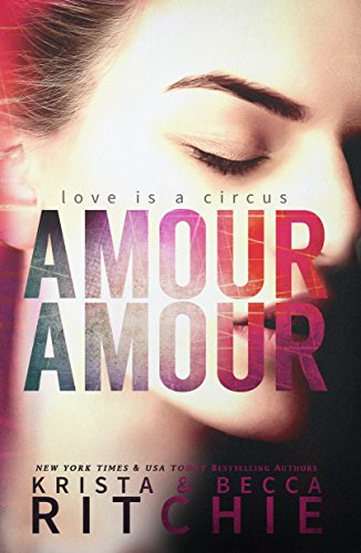 Amour Amour by Krista Ritchie | books, reading, book covers