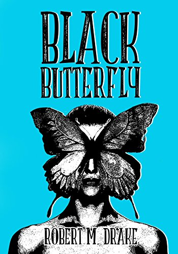 Black Butterfly by Robert M. Drake | books, reading, book covers