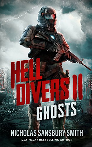 Hell Divers II: Ghosts by Nicholas Sansbury Smith