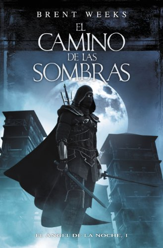 El Camino de las Sombras by Brent Weeks | reading, book covers, book covers, cover love, cloaks, hoods
