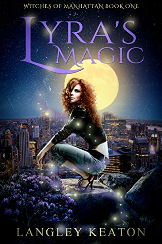 Lyra's Magic by Langley Keaton | reading, books