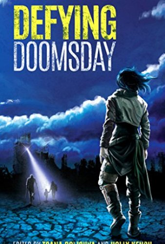 Defying Doomsday by Various Authors