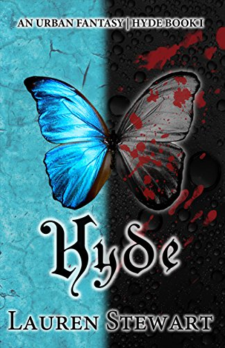 Hyde: An Urban Fantasy by Lauren Stewart | books, reading, book covers