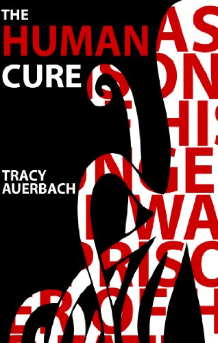 The Human Cure by Tracy Auerbach | books, reading, book covers