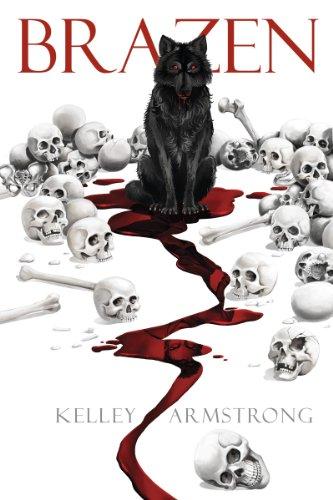 Brazen by Kelley Armstrong