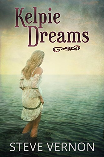 Kelpie Dreams by Steve Vernon | books, reading, book covers