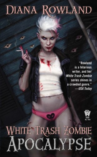 White Trash Zombie Apocalypse by Diana Rowland | reading, books, book covers, cover love, zombies
