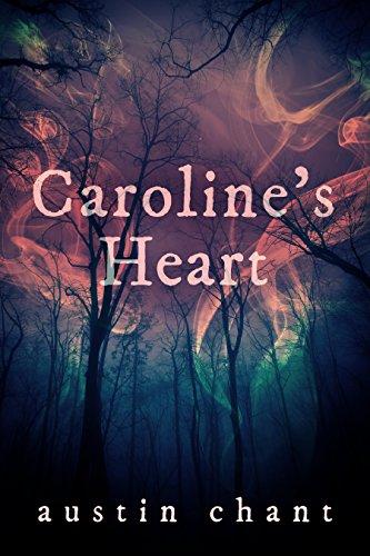 Caroline's Heart by Austin Chant