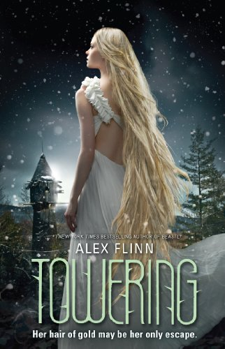 Towering by Alex Flinn | books, reading, book covers