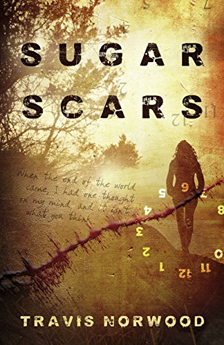 Sugar Scars by Travis Norwood | reading, books