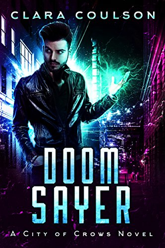 Doom Sayer by Clara Coulson