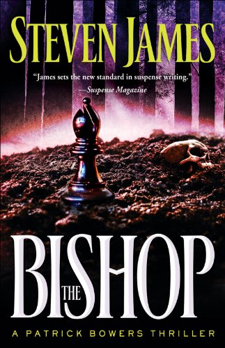 The Bishop by Steven James | books, reading, book covers