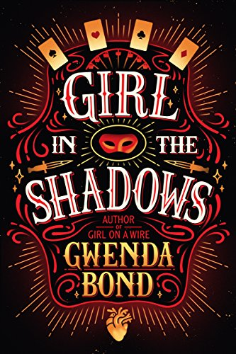 Girl in the Shadows by Gwenda Bond | books, reading, book covers