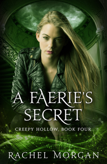 3.5 Star Book Review: A Faerie's Secret (Creepy Hollow Book 4) by Rachel Morgan | books, reading, book reviews, book covers, fantasy, urban fantasy, YA, faeries