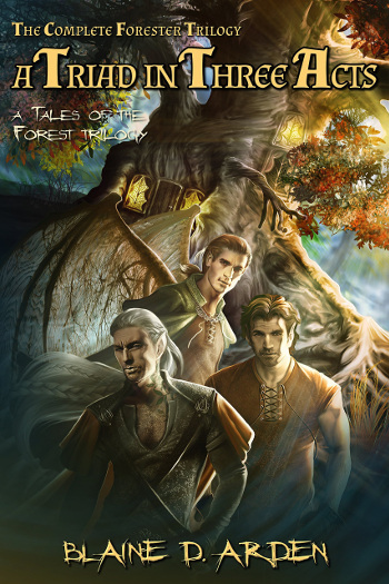 Book Review: A Triad in Three Acts: The Complete Forester Trilogy (Tales of the Forest Books 1-3) by Blaine D. Arden | reading, books, book reviews, fantasy, high fantasy, lgbt, elves
