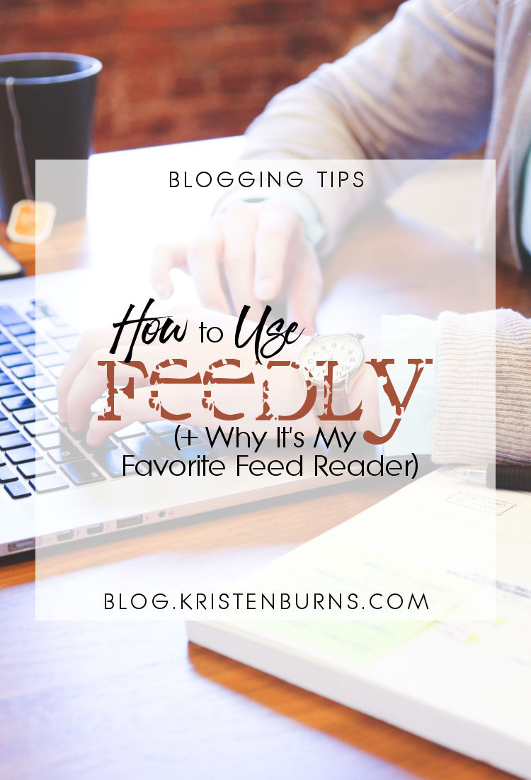 Blogging Tips: How to Use Feedly