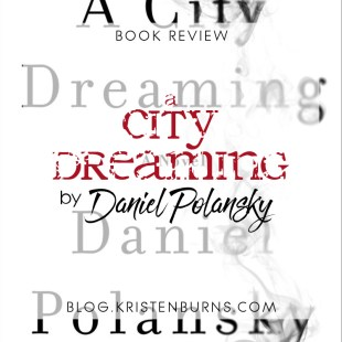 Book Review: A City Dreaming by Daniel Polansky