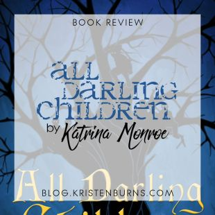 Book Review: All Darling Children by Katrina Monroe