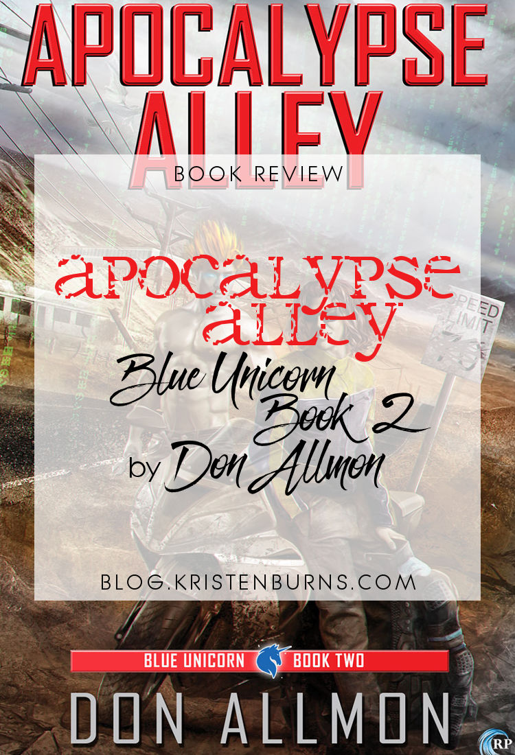 Book Review: Apocalypse Alley (Blue Unicorn Book 2) by Don Allmon | reading, books, book reviews, paranormal/urban fantasy, cyberpunk, lgbt