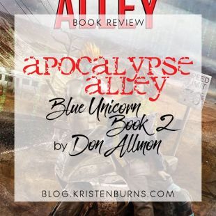 Book Review: Apocalypse Alley (Blue Unicorn Book 2) by Don Allmon